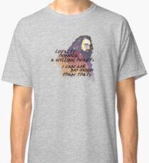 Loyalty Classic T-Shirt