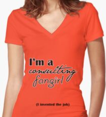 I'm A Consulting Fangirl Women's Fitted V-Neck T-Shirt