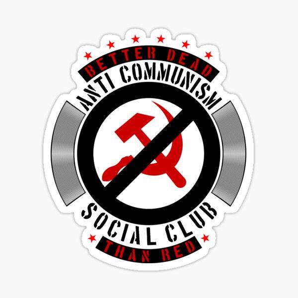 Anti-Communism Social Club Sticker