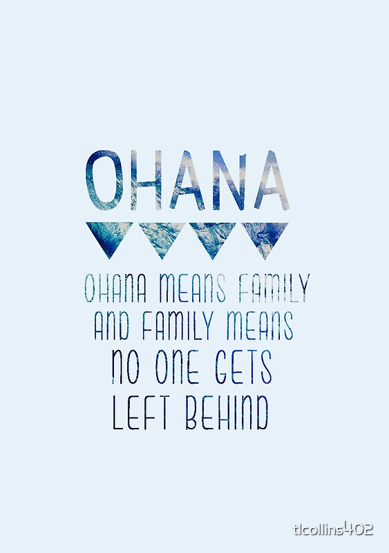 Quot Ohana Means Family Quot Framed Prints By Tlcollins402 Redbubble