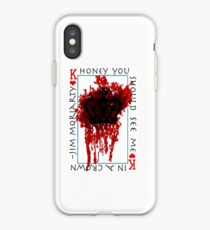 Honey, you should see me in a crown iPhone Case