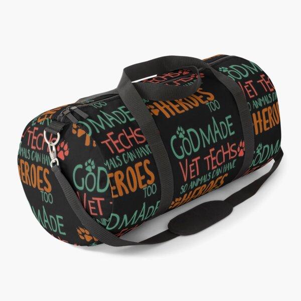 God made vet techs so animals can have heroes too Vet Tech humor vet tech grade Funny Veterinary student gift vet tech gift idea Duffle Bag