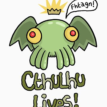 Cthulhu Lives! by VenkmanProject