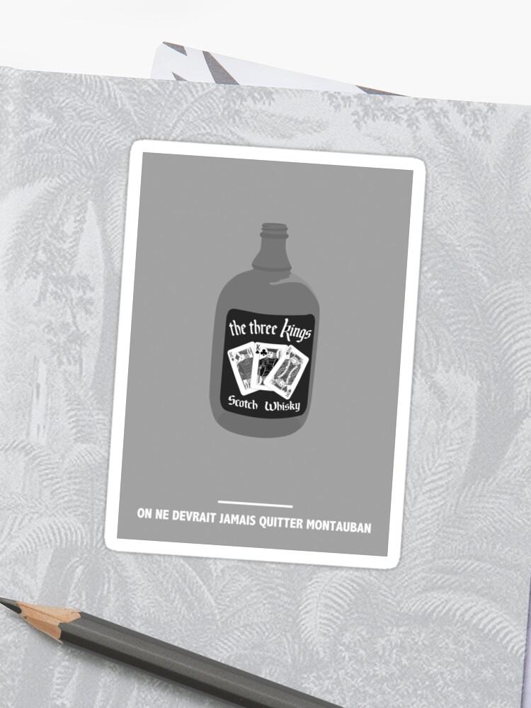 f8a55021658 ON NE DEVRAIT JAMAIS QUITTER MONTAUBAN ( Les Tontons flingueurs ) Sticker