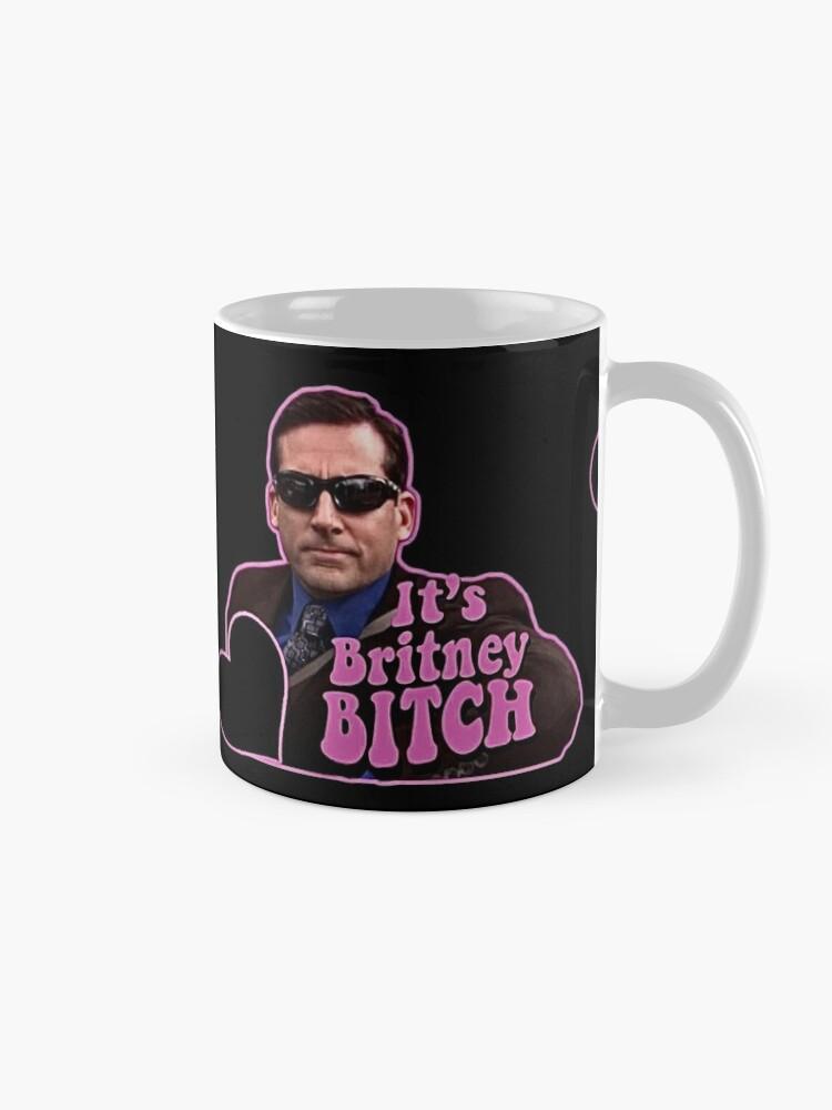Alternate view of It's Britney Bitch Mug