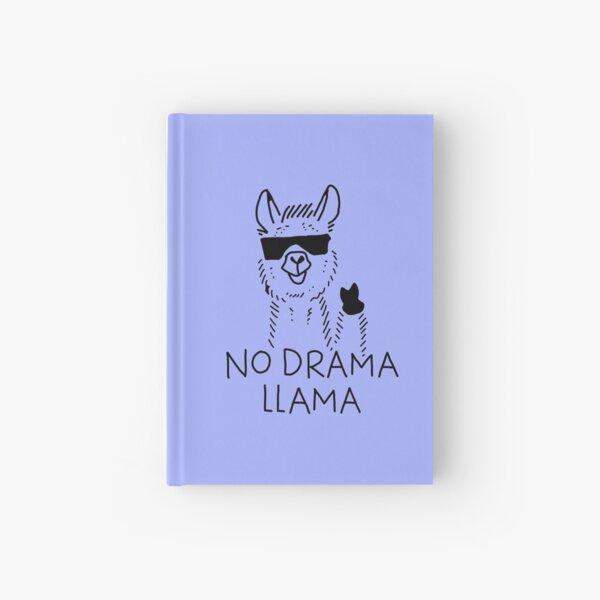 no drama llama Hardcover Journal