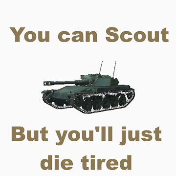 Scout, but you'll just die tired - ELC AMX by bronzestout