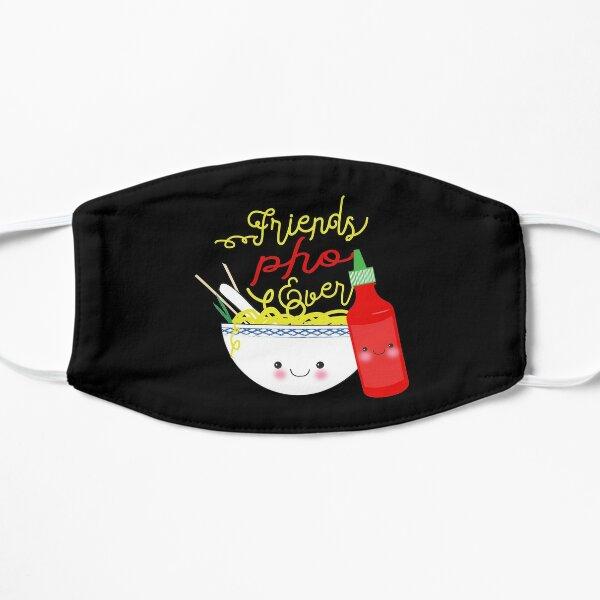 Friends Pho Ever ! Pho Puns Flat Mask