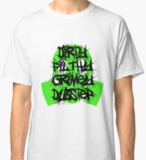 Dirty, Filthy, Grimey Dubstep Classic T-Shirt