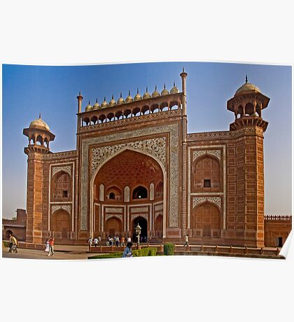 The Great gate of the Taj Mahal complex Poster