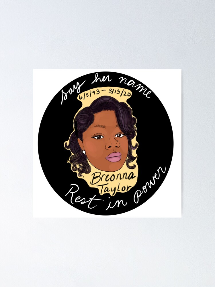 Breonna Taylor Blm Poster By Rainelipscher Redbubble
