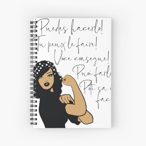 You Can Do It Latin Languages Spanish, French, Italian, Portuguese, Romanian | Strong Woman of Color Spiral Notebook