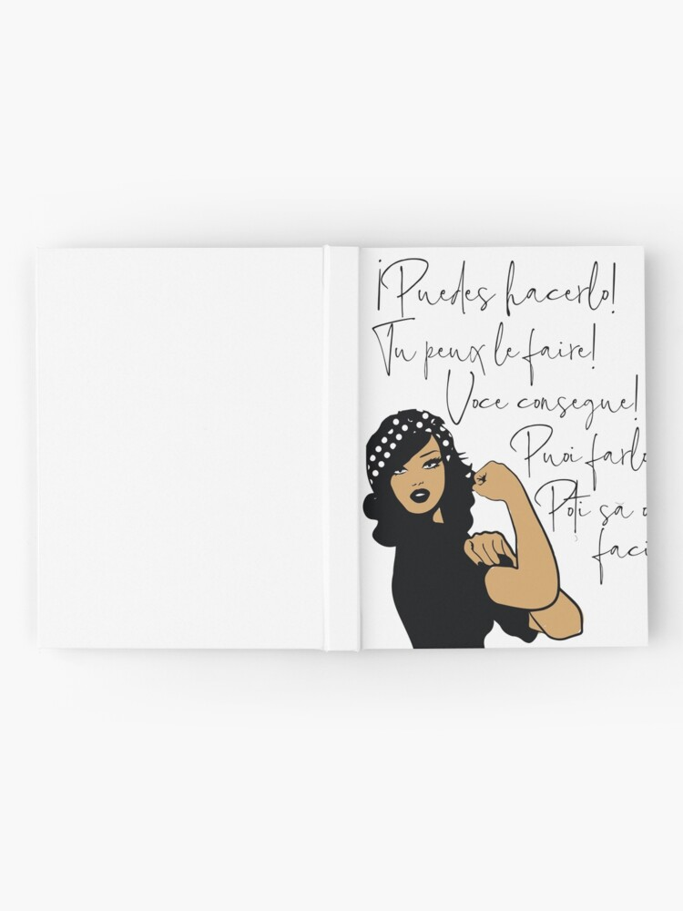 Alternate view of You Can Do It Latin Languages Spanish, French, Italian, Portuguese, Romanian | Strong Woman of Color Hardcover Journal