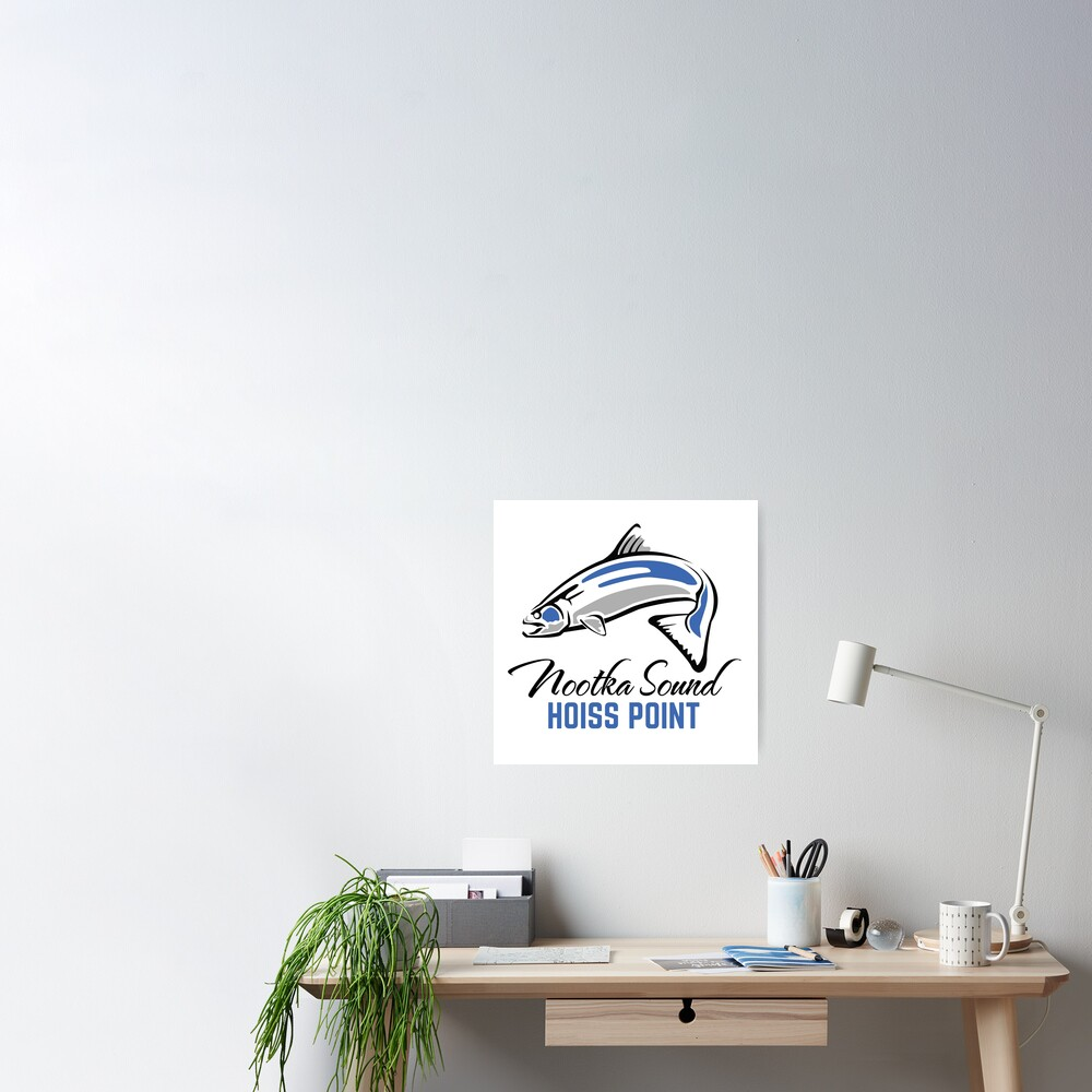 Hoiss Point - Nootka Sound - Salmon Logo Poster