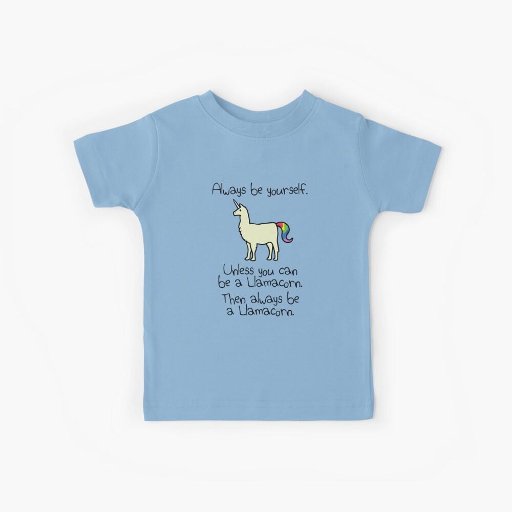 Sei immer du selbst, es sei denn du kannst ein Llamacorn sein Kinder T-Shirt