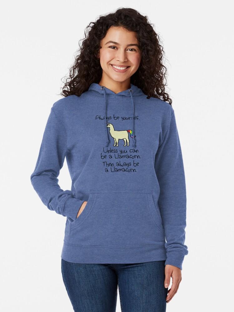 Alternative Ansicht von Sei immer du selbst, es sei denn du kannst ein Llamacorn sein Leichter Hoodie