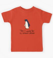 Yes I Would Like To Science Please Penguin Kids Clothes