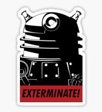 EXTERMINATE!!! Sticker