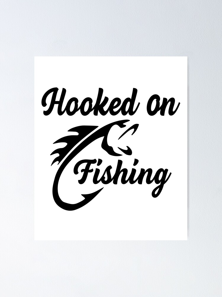 Download Hooked On Fishing Logo Fishing Hook Bass Fishing Lovers Poster By Parimalbiswas Redbubble