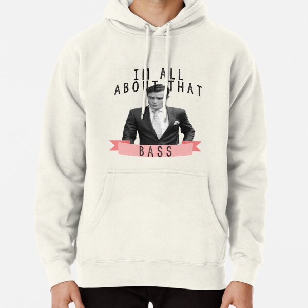 Im All about that Bass - Gossip Girl Pullover Hoodie