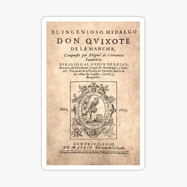 Cervantes, Don Quijote de la Mancha 1605 Sticker