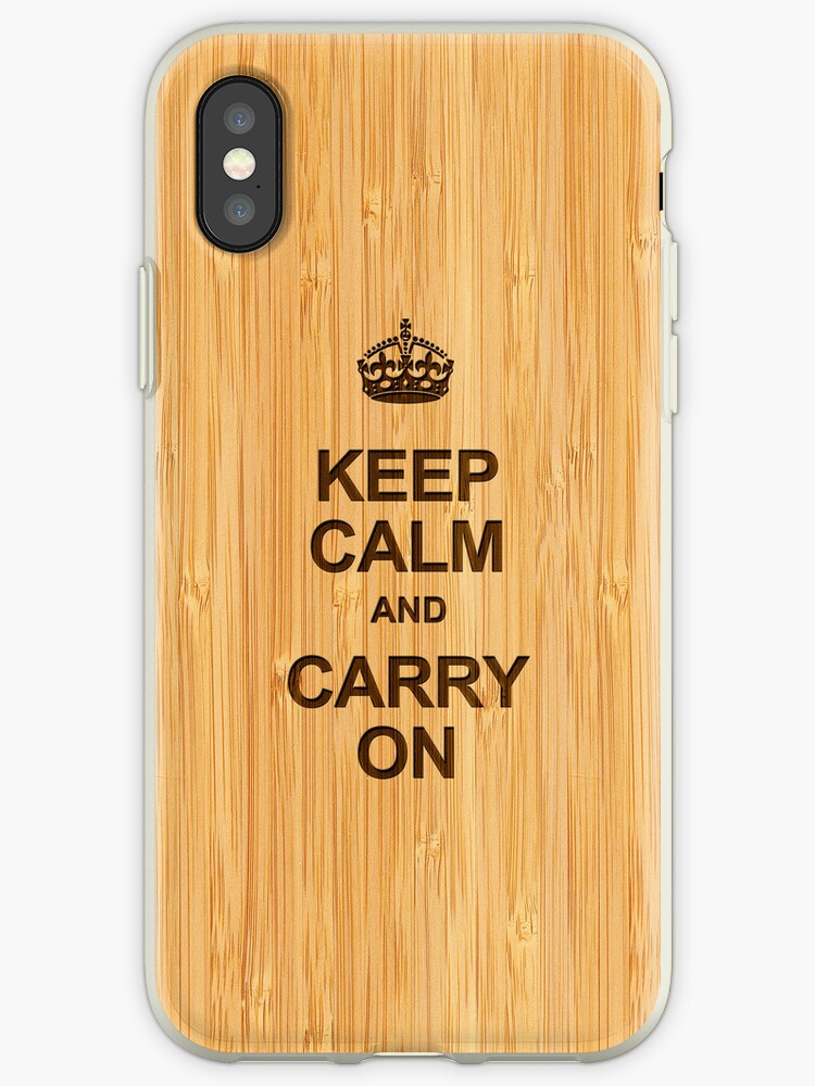 Keep Calm and Carry On in Bamboo Look by scottorz