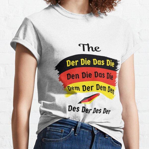 Definite Article Der Die Das Deutsch German Words for The Classic T-Shirt