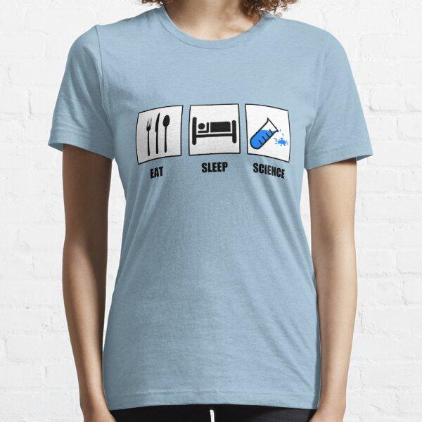Eat Sleep Science Essential T-Shirt