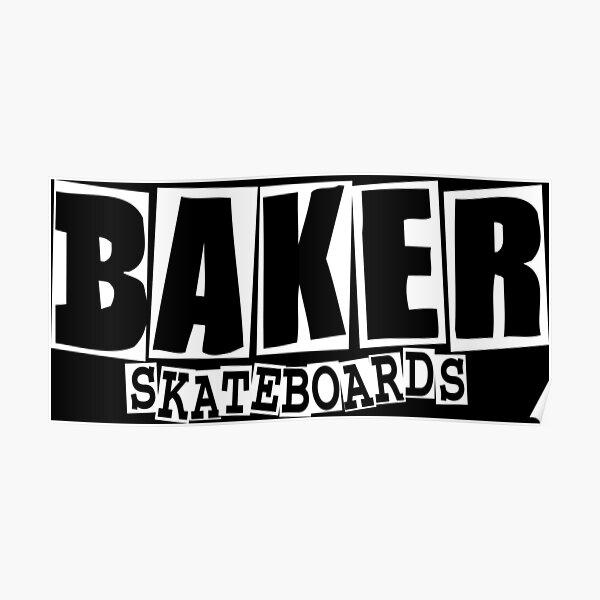 Marchandise de planches à roulettes Baker Poster