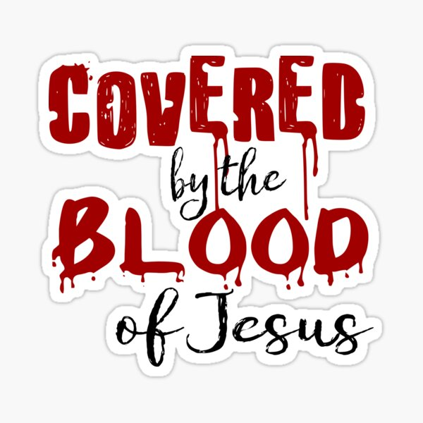Covered by the Blood of Jesus Pattern (Black and Red) Sticker