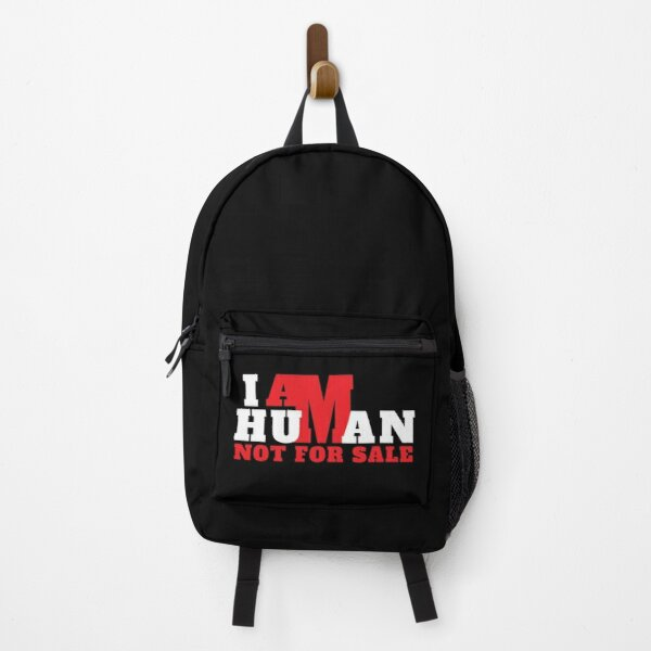 I Am Human Not For Sale Human Trafficking Awareness Backpack