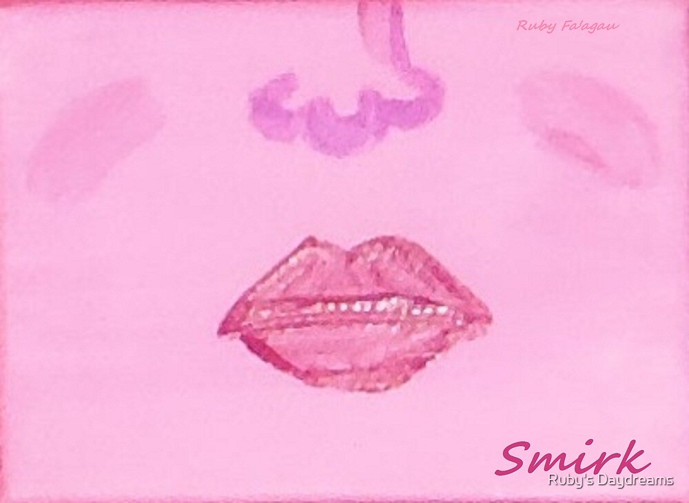 """Smirk"" painting by Ruby's Daydreams"