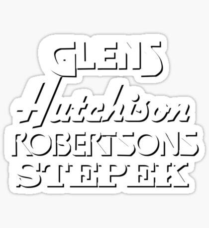 Glens, Hutchison, Robertson and Stepek Sticker
