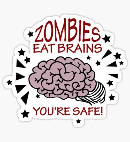 Zombies eat Brains VRS2 Sticker