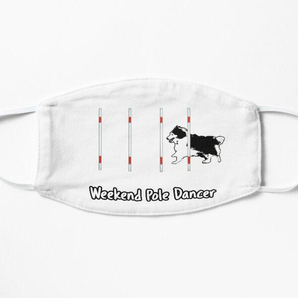 Dog Agility T Shirt - Weekend Pole Dancer; starring a Sheltie Flat Mask