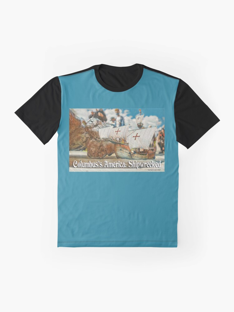 Alternate view of Columbus's America: Shipwrecked Graphic T-Shirt