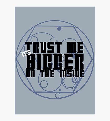 Trust Me Photographic Print