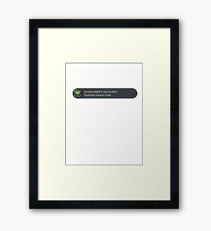 Acheivement unlocked - Duplicate Genetic Code Framed Print
