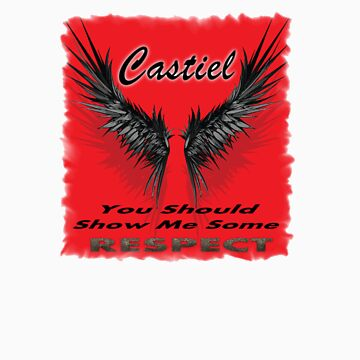 Castiel - Show Me Some Respect by Enigma2005