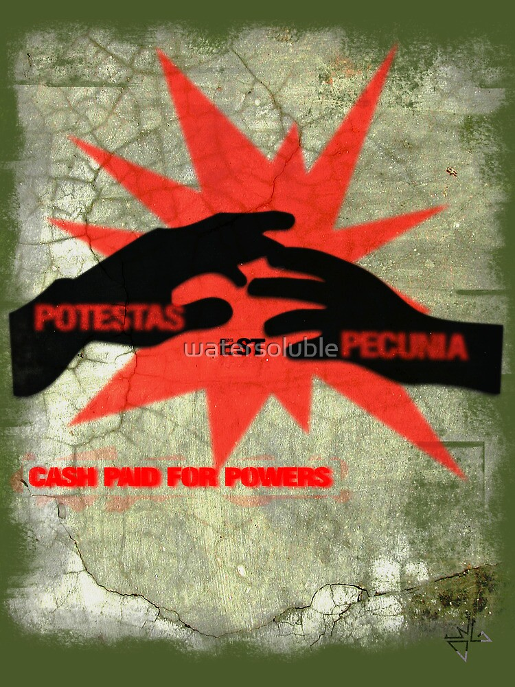 cash paid for powers - potestas est pecunia  by dennis william gaylor