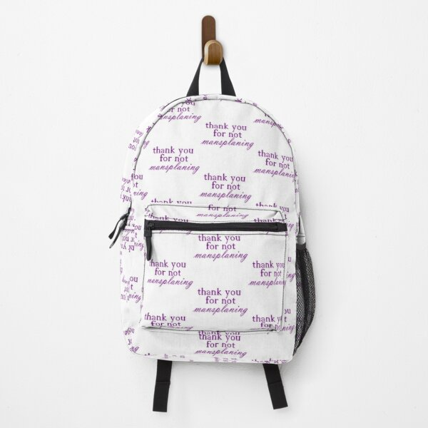 THANK YOU FOR NOT MANSPLANING purple (1) Backpack
