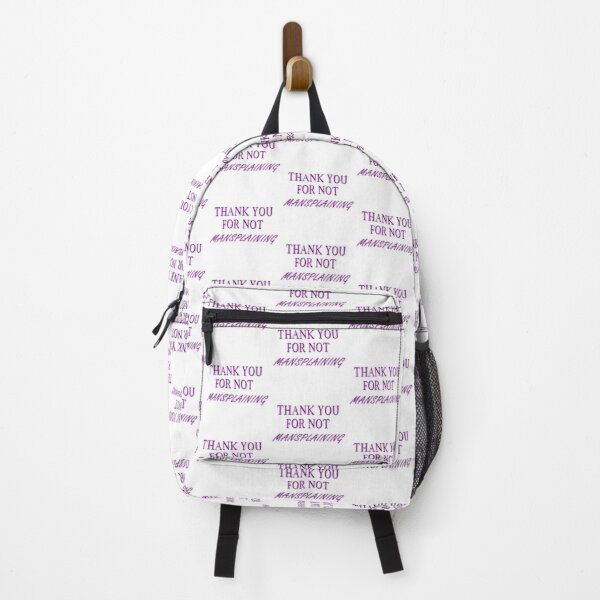 THANK YOU FOR NOT MANSPLANING purple (2) Backpack