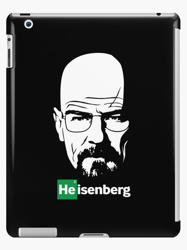 HEISENBERG'S IPAD by reysdf