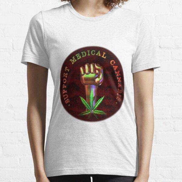Support Medical Cannabis/Marijuana fist  Essential T-Shirt