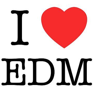 I <3 EDM by hooterman