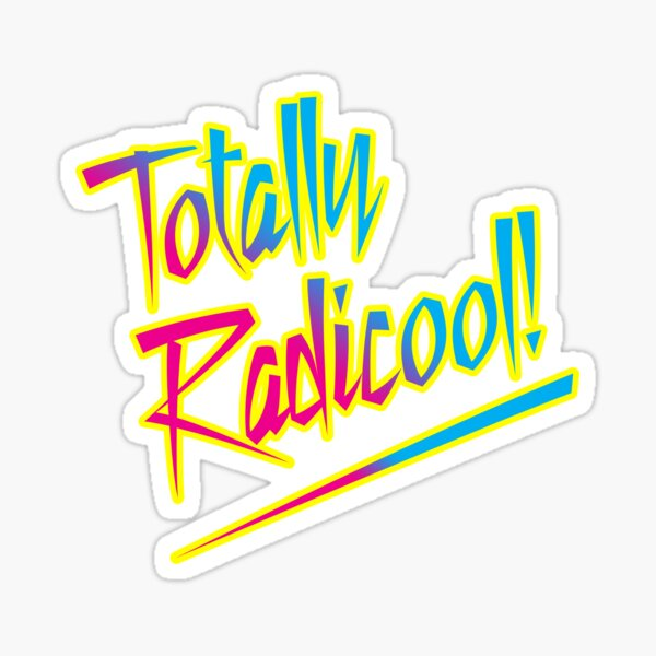 Totally Radicool! Sticker