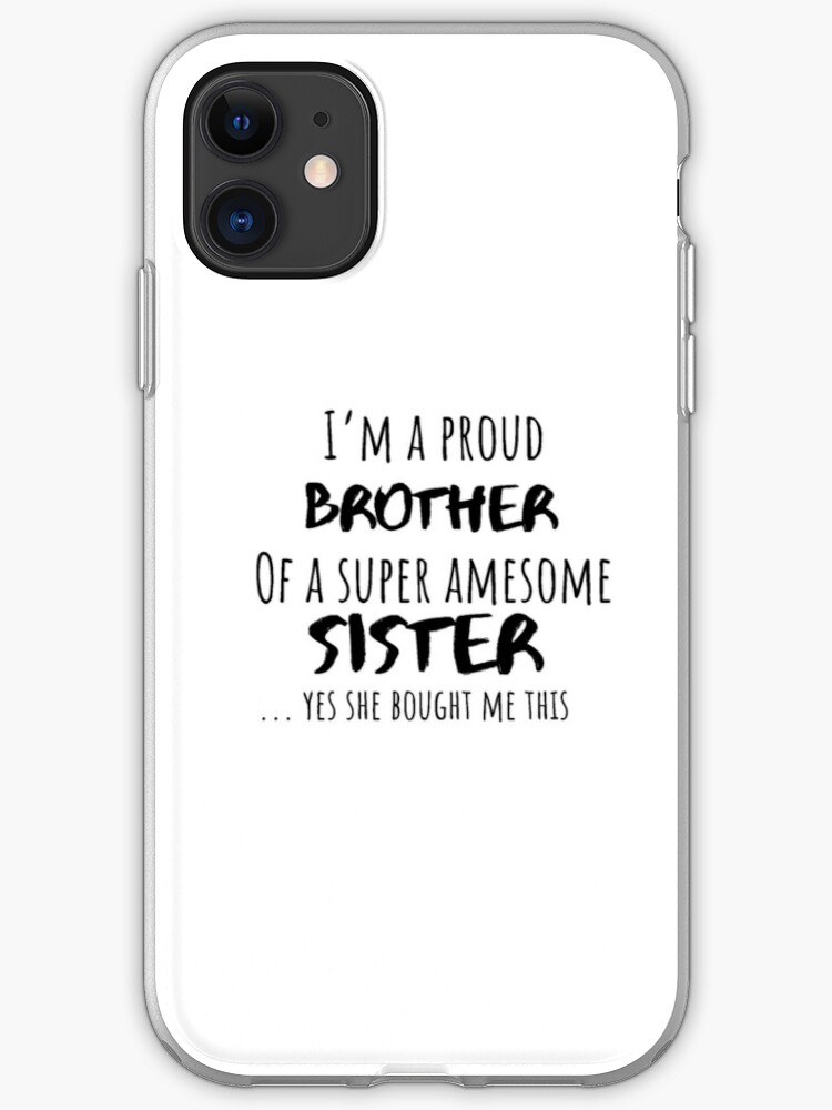 Gift For A Brother Gifts For Brother Gift For Brother From Sister Christmas Gifts For Brother Gift Ideas For Brothers Brother Birthday Gift Iphone Case Cover By Smarthouda Redbubble