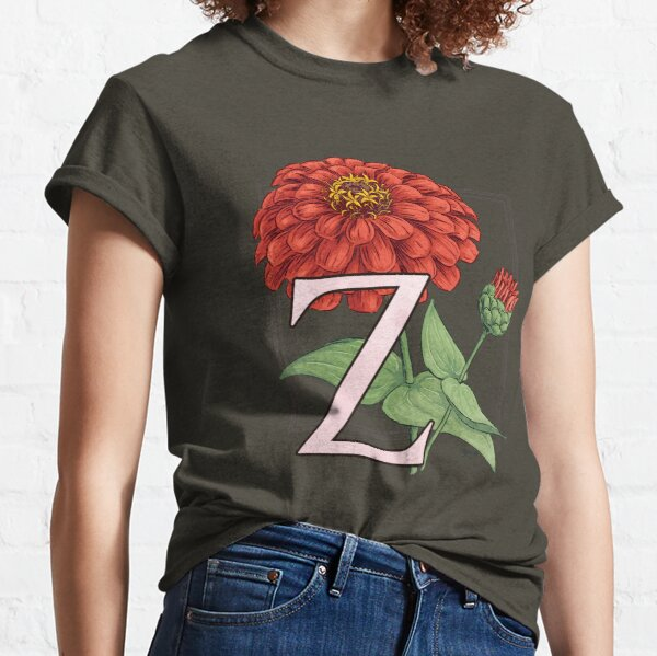 Z is for Zinnia Classic T-Shirt