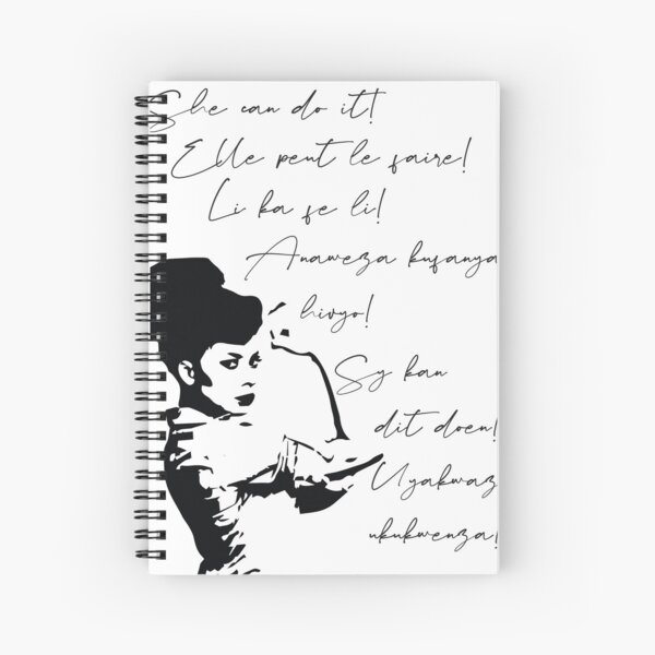 She can do It African languages | Motivational Quote Swahili, Zulu, Afrikaans, French, Haitian Creole | Woke Black Woman Spiral Notebook