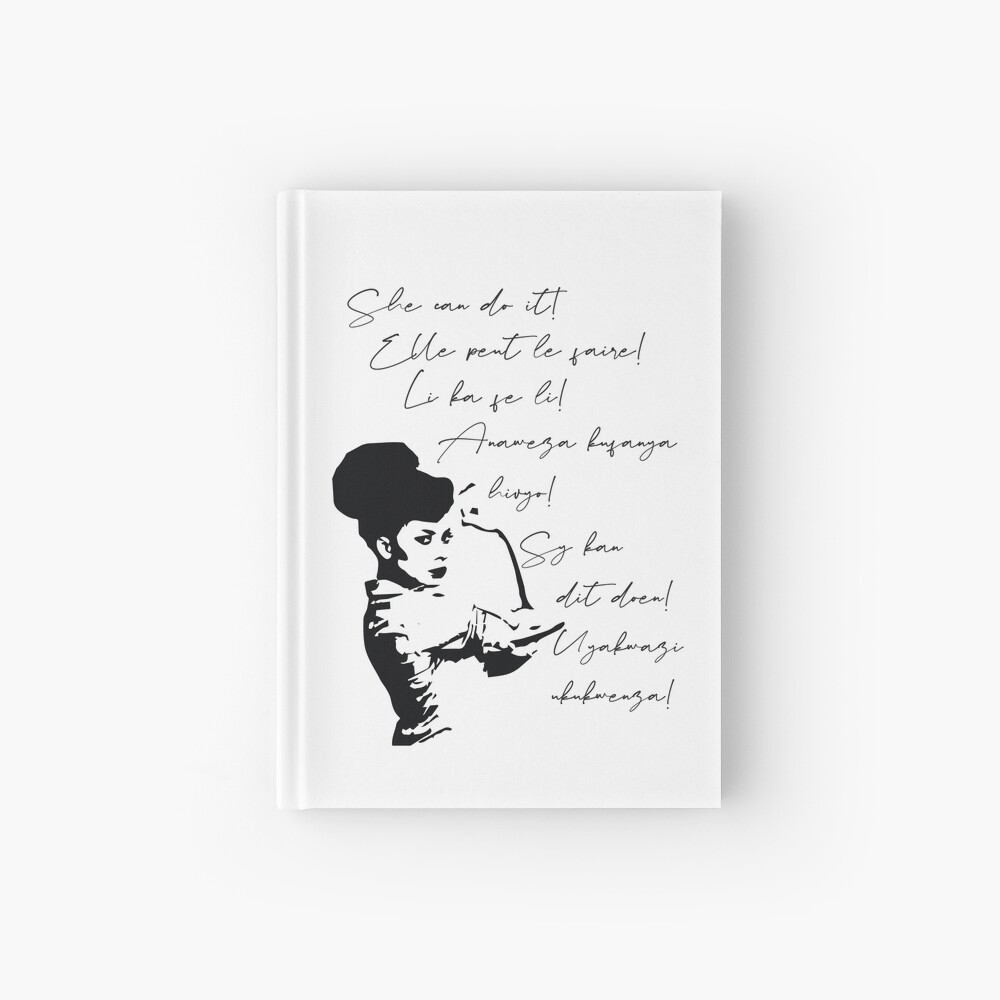 She can do It African languages | Motivational Quote Swahili, Zulu, Afrikaans, French, Haitian Creole | Woke Black Woman Hardcover Journal